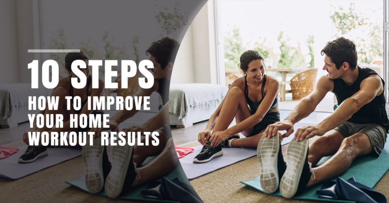 WORKOUT OUTFITTER 10 Steps How To Maximize Your Home Workout Results https://www.workoutoutfitter.com/10-steps-how-to-maximize-your-home-workout-results/